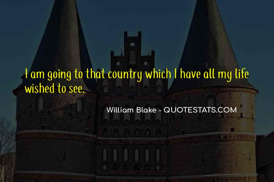 Quotes About Life William Blake #1347801