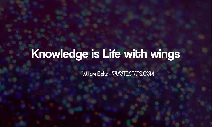 Quotes About Life William Blake #235658