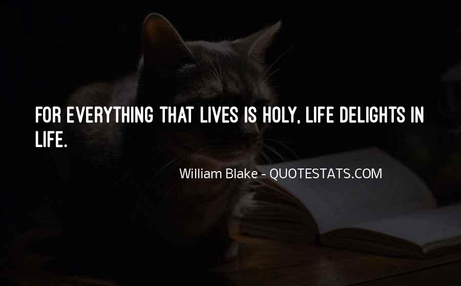 Quotes About Life William Blake #687224