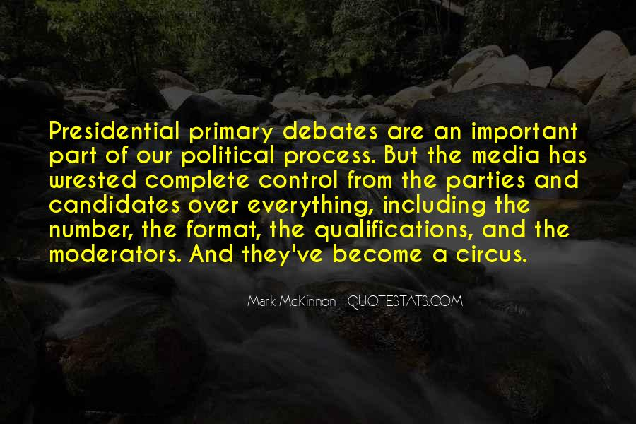 Quotes About Presidential Candidates #1019375
