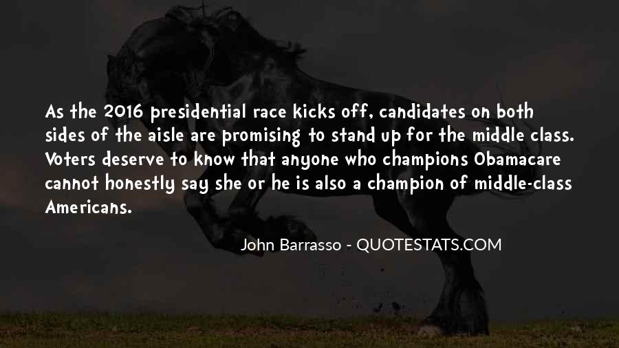Quotes About Presidential Candidates #1071232