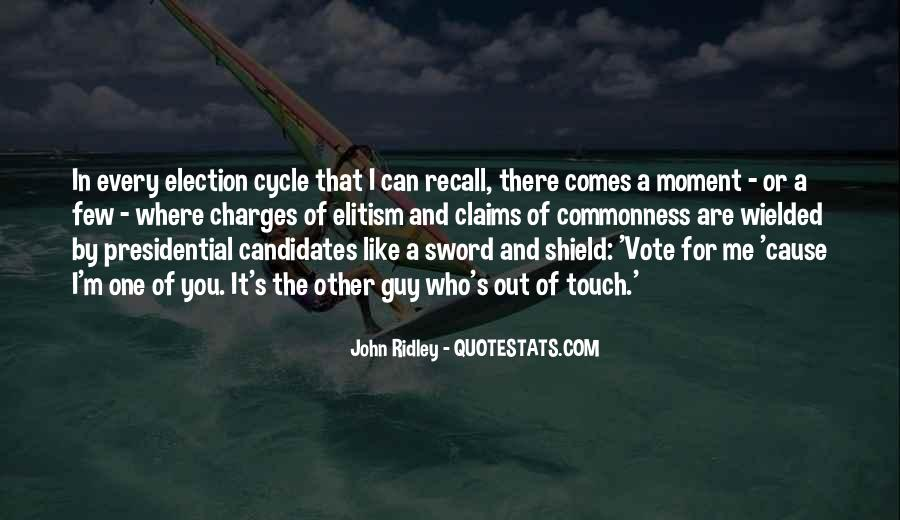 Quotes About Presidential Candidates #1078948