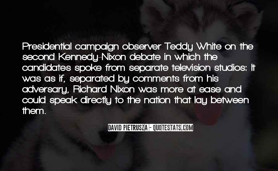 Quotes About Presidential Candidates #1345054