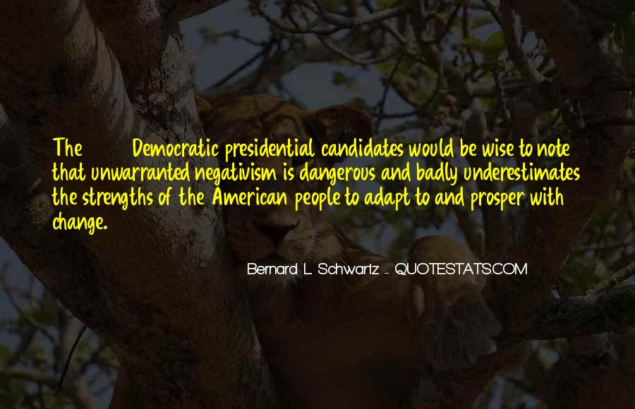 Quotes About Presidential Candidates #1348739