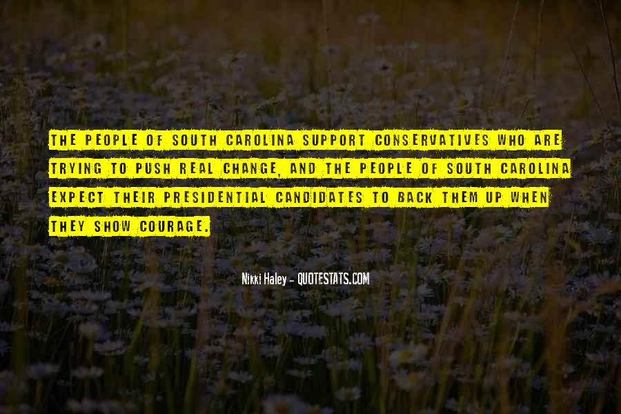 Quotes About Presidential Candidates #1358921