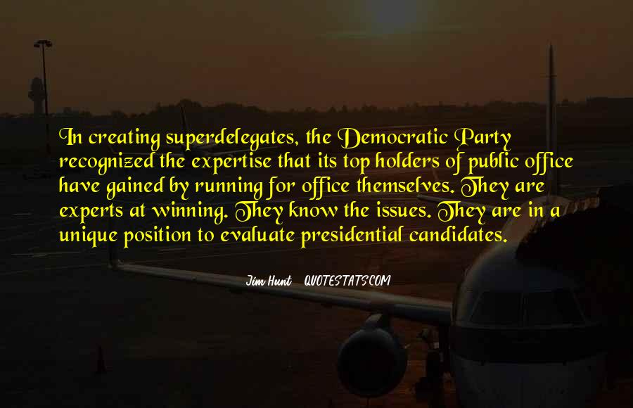 Quotes About Presidential Candidates #1403