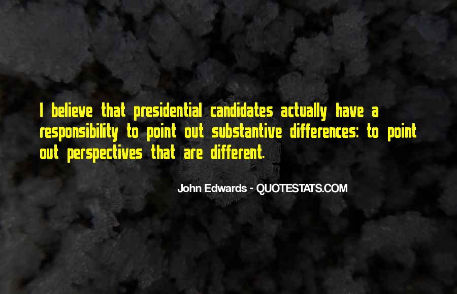 Quotes About Presidential Candidates #1760407
