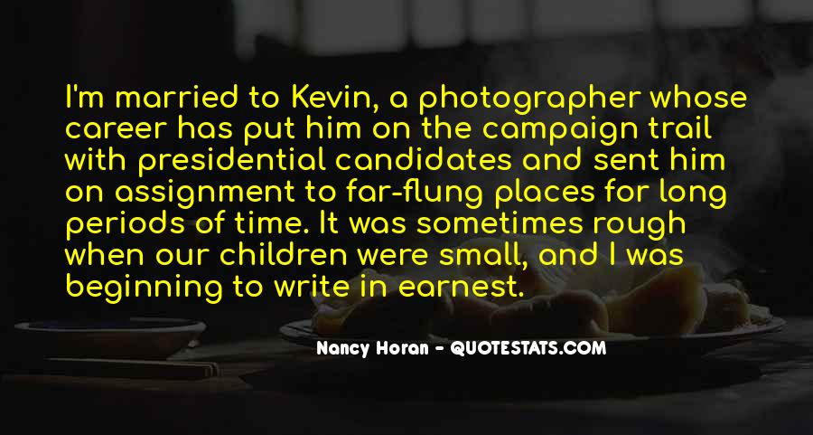 Quotes About Presidential Candidates #323599