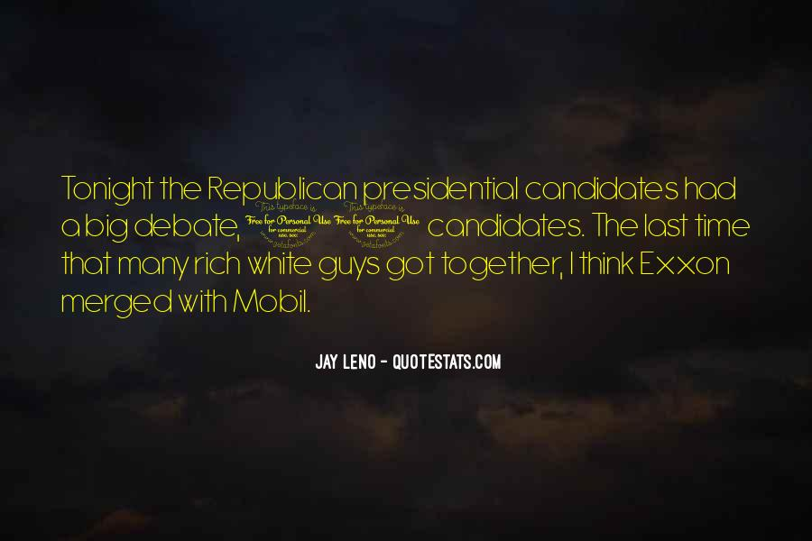Quotes About Presidential Candidates #339851