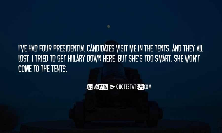 Quotes About Presidential Candidates #451740