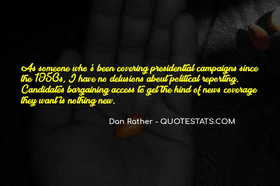 Quotes About Presidential Candidates #476007
