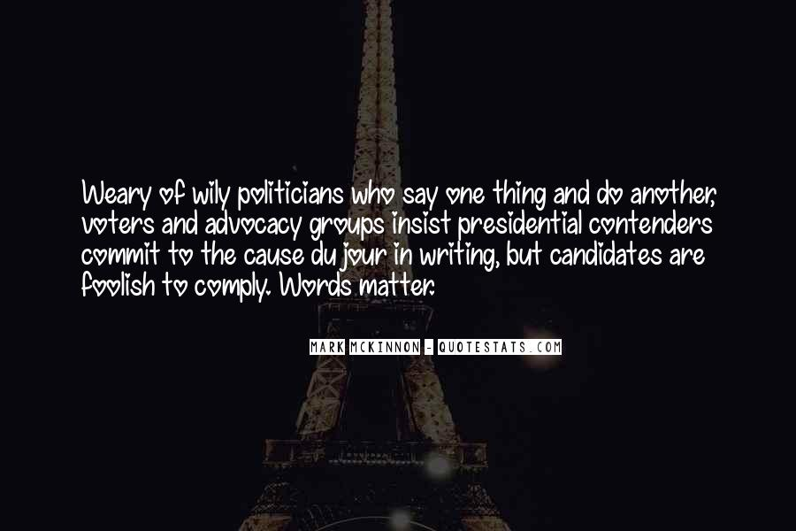 Quotes About Presidential Candidates #575712