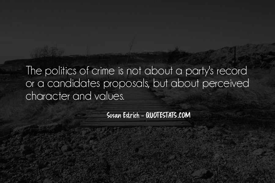 Quotes About Presidential Candidates #700808