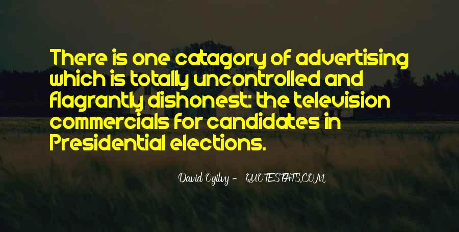 Quotes About Presidential Candidates #817301