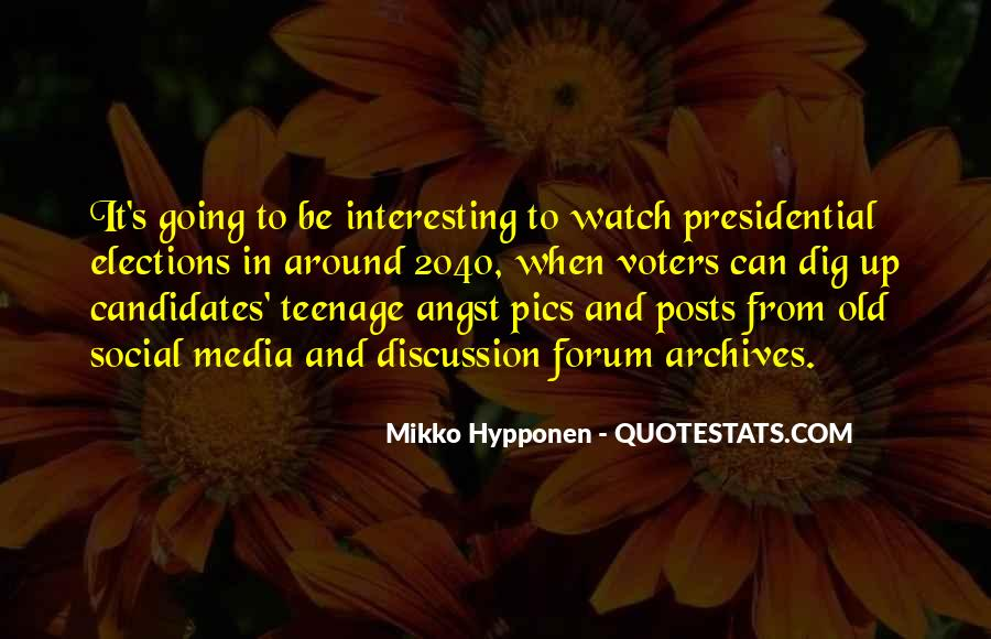 Quotes About Presidential Candidates #857377