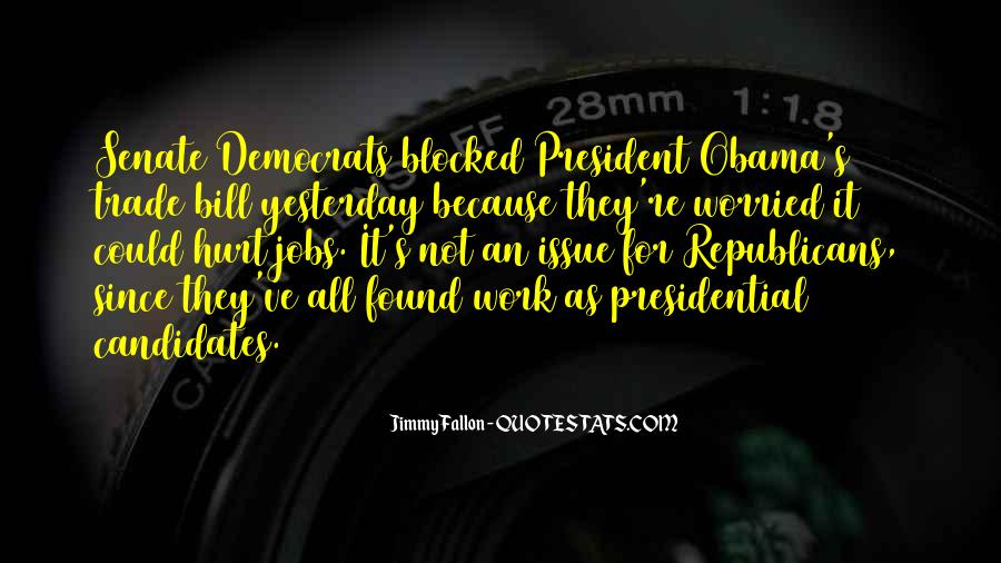 Quotes About Presidential Candidates #866799