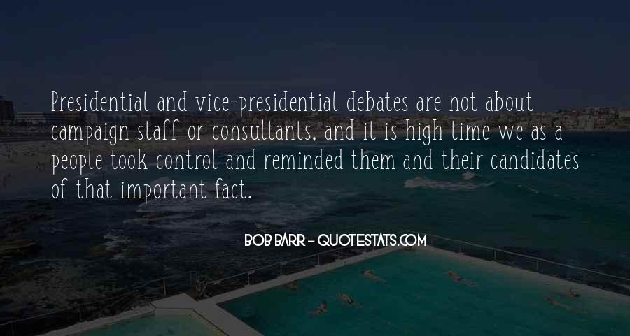Quotes About Presidential Candidates #86988