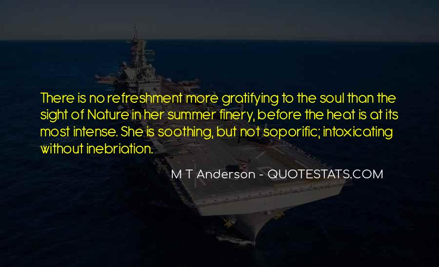 Quotes About Soothing The Soul #1293425