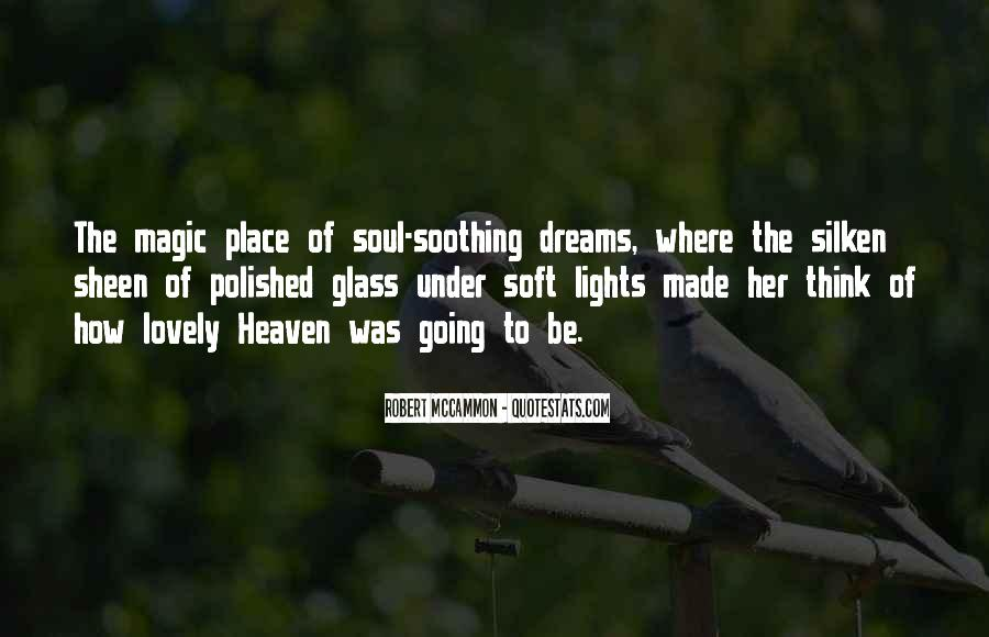 Quotes About Soothing The Soul #1579272