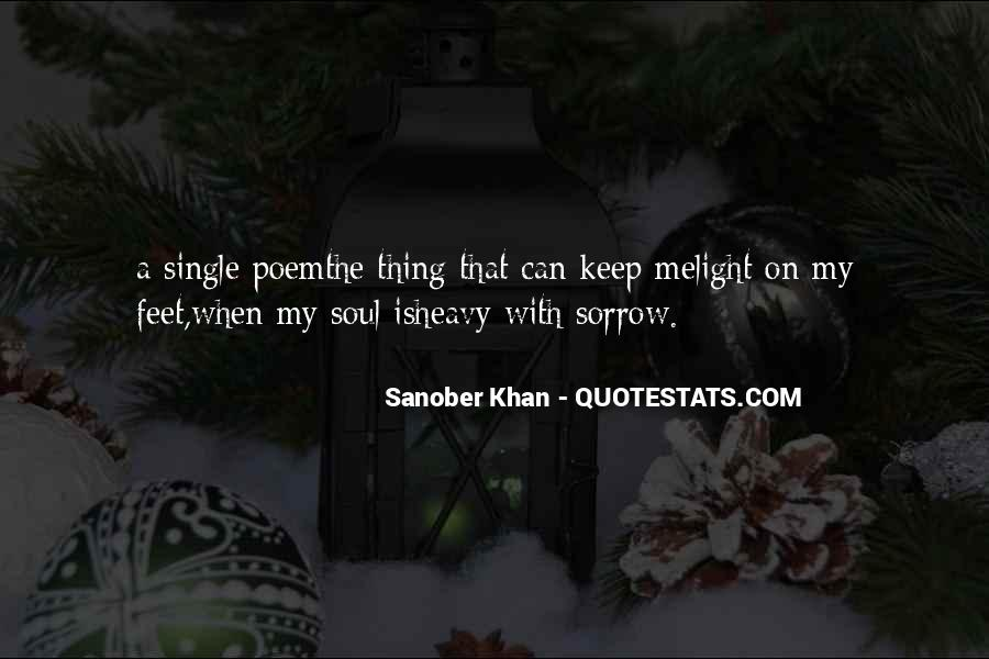 Quotes About Soothing The Soul #1785538