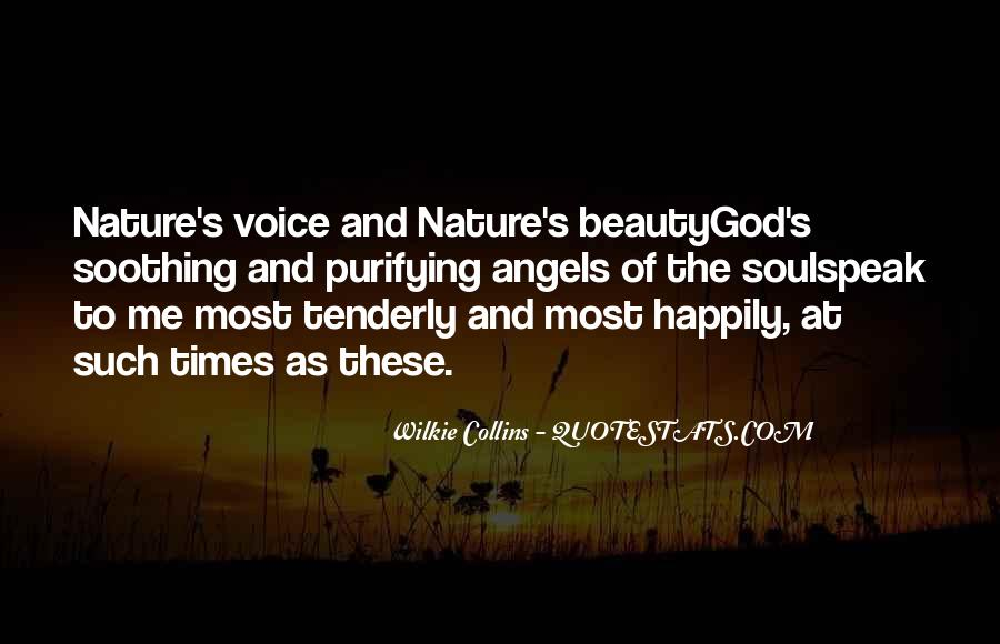 Quotes About Soothing The Soul #1799128