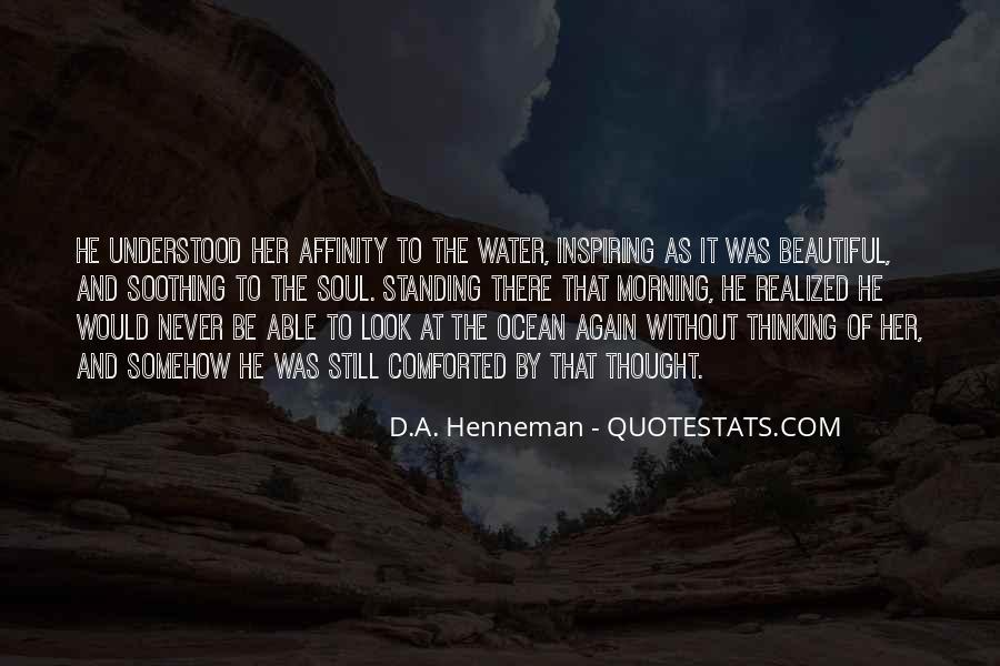 Quotes About Soothing The Soul #617950