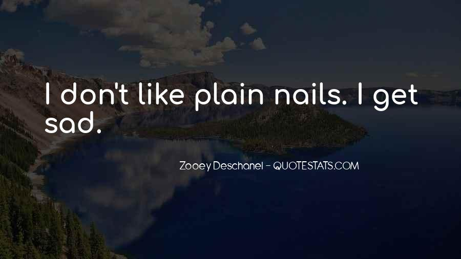 Quotes About Nails #334386