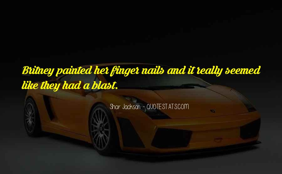 Quotes About Nails #357679