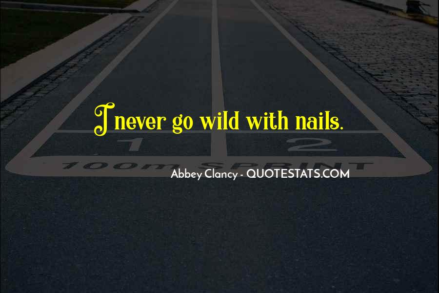 Quotes About Nails #88069