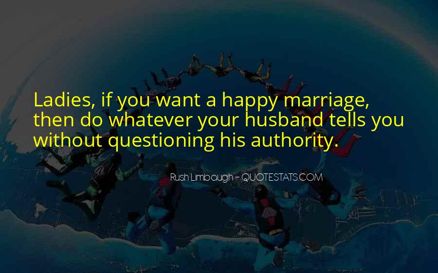 Quotes About Not Questioning Authority #1595163