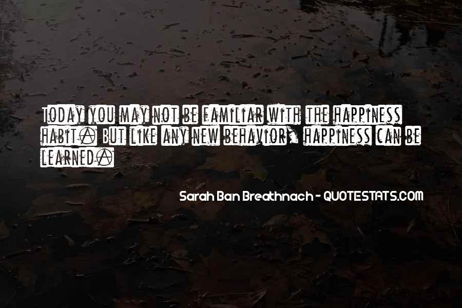 Quotes About Learned Behavior #1256271