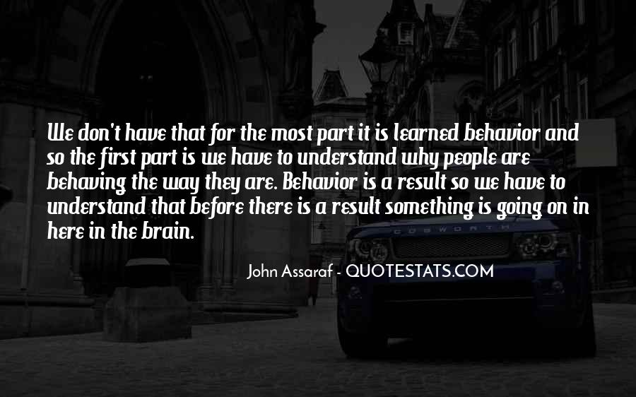 Quotes About Learned Behavior #1272219