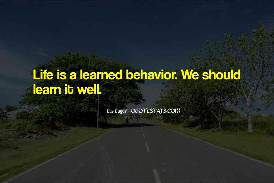Quotes About Learned Behavior #1479280