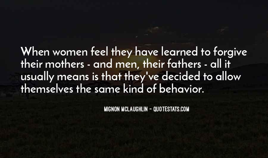 Quotes About Learned Behavior #1521895