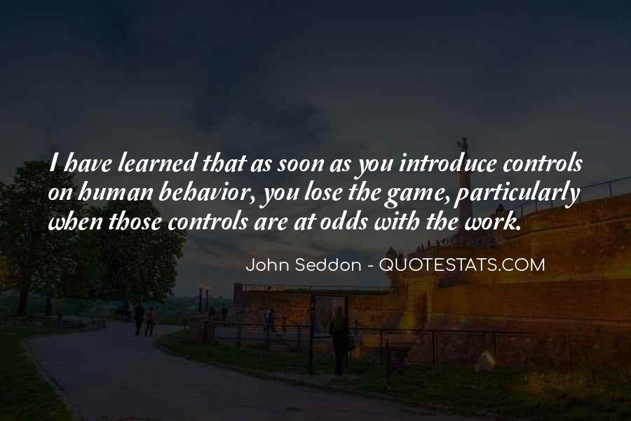Quotes About Learned Behavior #1657555
