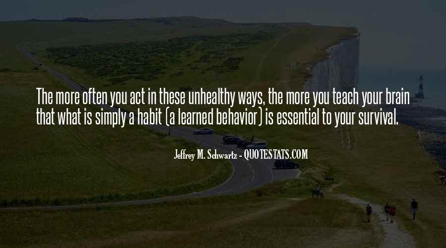 Quotes About Learned Behavior #1698089