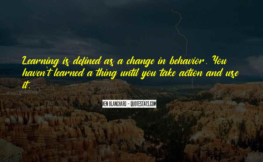 Quotes About Learned Behavior #26026