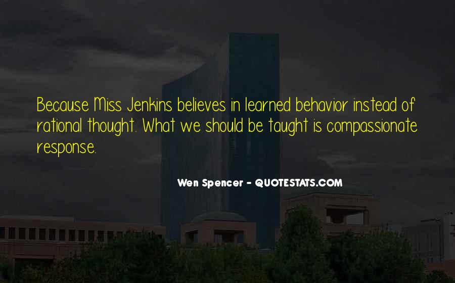 Quotes About Learned Behavior #421932