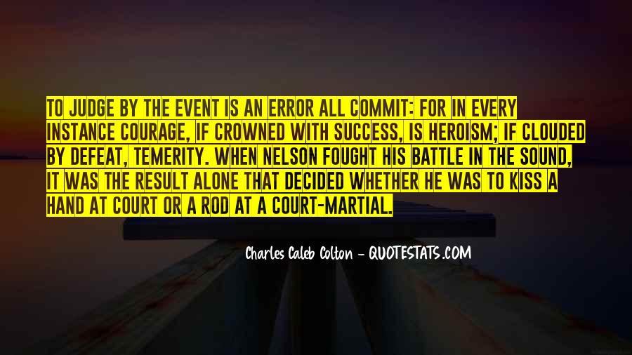 Quotes About Defeat And Courage #1010311