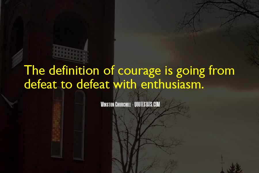 Quotes About Defeat And Courage #1097159