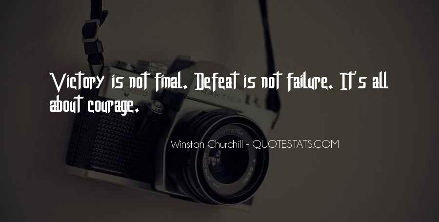 Quotes About Defeat And Courage #1329672