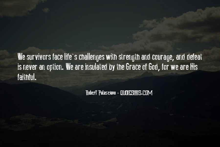 Quotes About Defeat And Courage #1379398