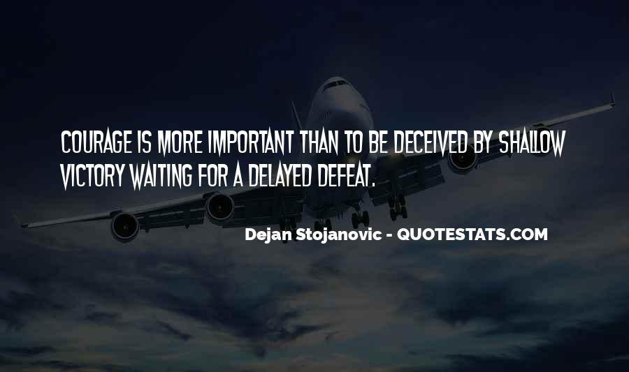 Quotes About Defeat And Courage #1558898