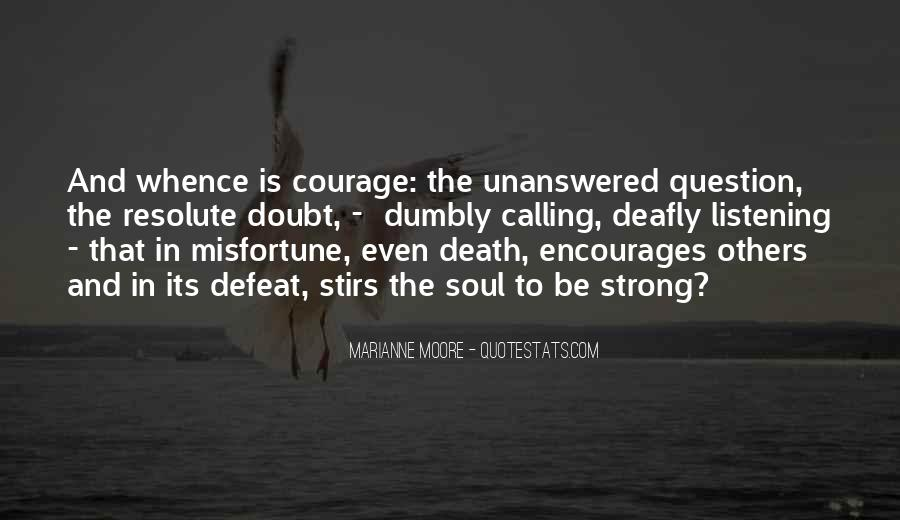 Quotes About Defeat And Courage #1575030