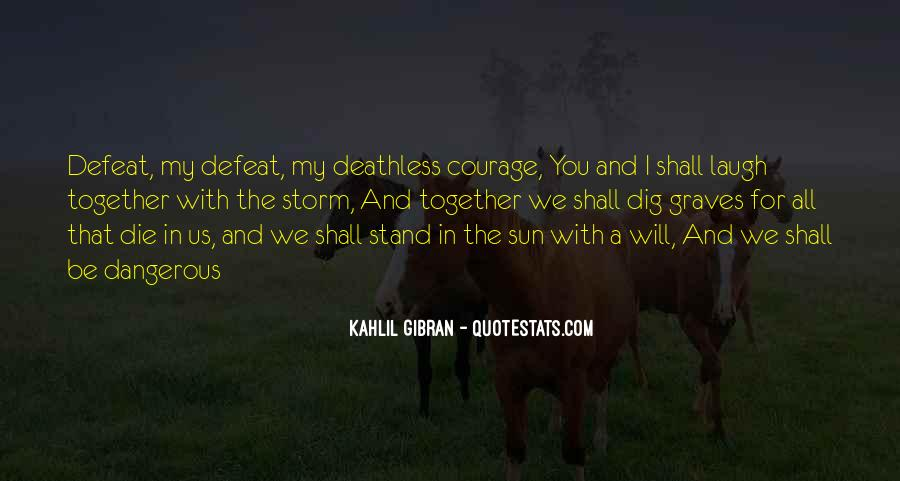 Quotes About Defeat And Courage #190921