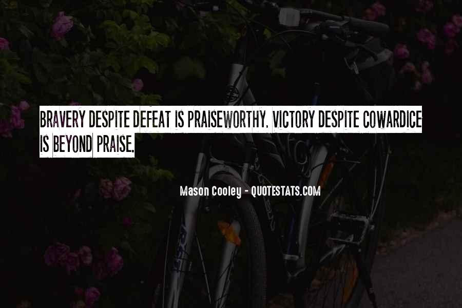 Quotes About Defeat And Courage #597790