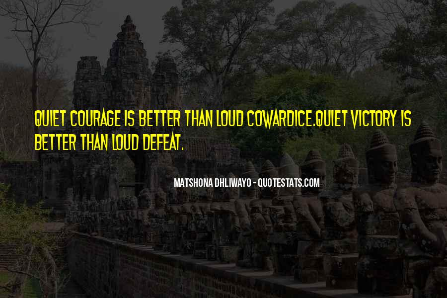 Quotes About Defeat And Courage #774531