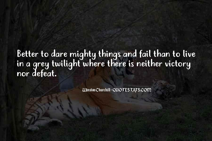 Quotes About Defeat And Courage #784110