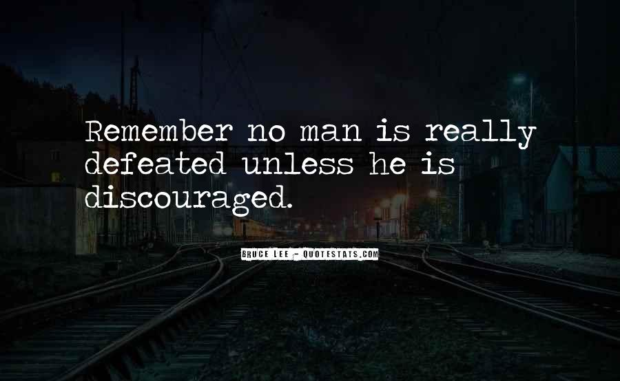 Quotes About Defeat And Courage #893100