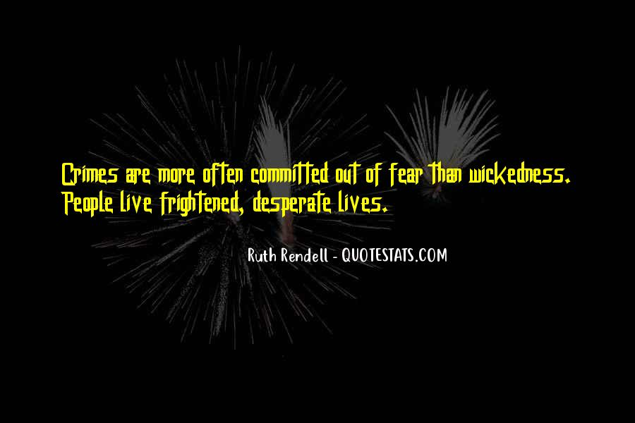 Quotes About Wickedness #104666